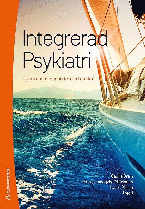 Integrerad psykiatri : case management i teori och praktik 1