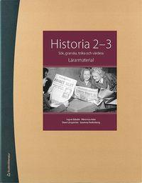 bokomslag Historia 2-3 Lärarpaket - Digitalt + Tryckt - Sök, granska, tolka och värdera