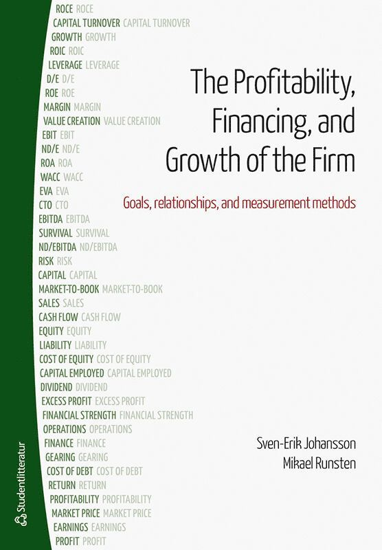 The profitability, financing and growth of the firm : goals, relationships, and measurement methods 1