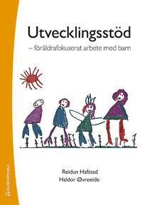 bokomslag Utvecklingsstöd : föräldrafokuserat arbete med barn