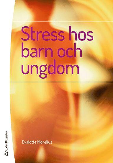 bokomslag Stress hos barn och ungdom