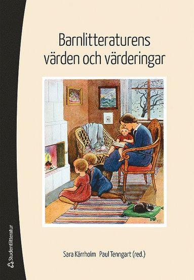 bokomslag Barnlitteraturens värden och värderingar