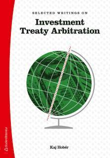 bokomslag Selected writings on investment treaty arbitration