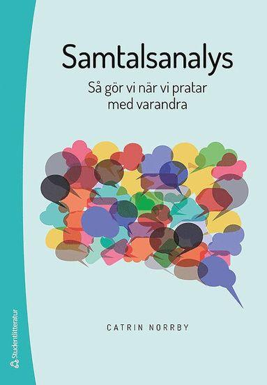 bokomslag Samtalsanalys - Så gör vi när vi pratar med varandra