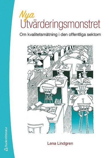 bokomslag Nya utvärderingsmonstret : om kvalitetsmätning i den offentliga sektorn
