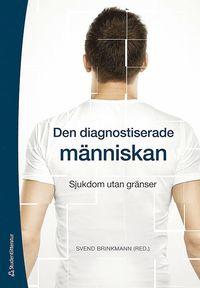 bokomslag Den diagnostiserade människan - Sjukdom utan gränser