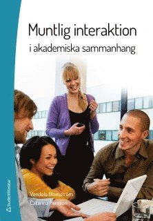 bokomslag Muntlig interaktion : i akademiska sammanhang