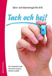 bokomslag Tack och hej! Elevpaket (Häfte + digital produkt) : Skriv- och läsövningar för sfi B