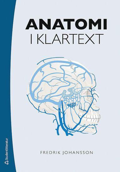 bokomslag Anatomi i klartext