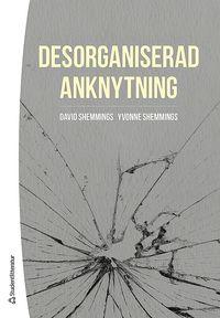 bokomslag Desorganiserad anknytning