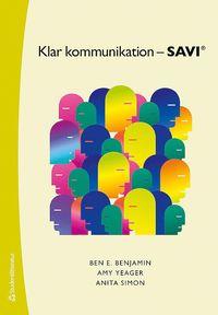 bokomslag Klar kommunikation - SAVI