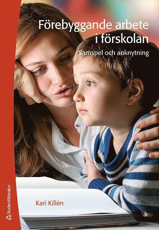 Förebyggande arbete i förskolan - samspel och anknytning 1
