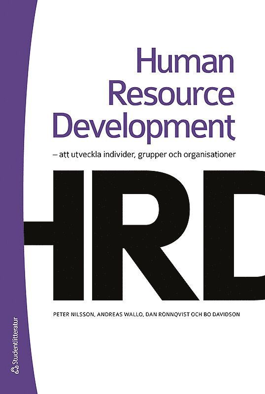 Human resource development : att utveckla individer, grupper och organisationer 1
