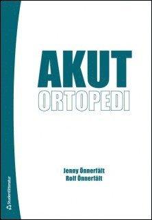 bokomslag Akut ortopedi
