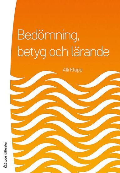 bokomslag Bedömning, betyg och lärande