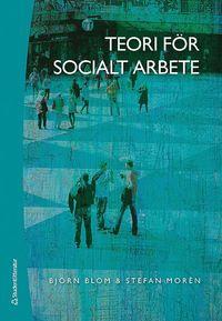 bokomslag Teori för socialt arbete