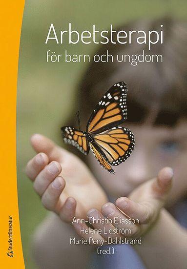 bokomslag Arbetsterapi för barn och ungdom