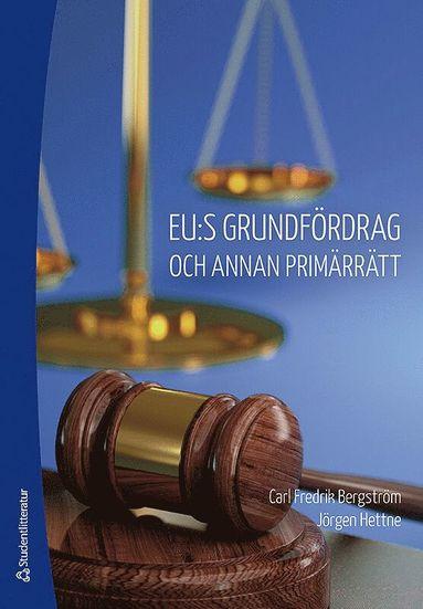 bokomslag EU:s grundfördrag och annan primärrätt