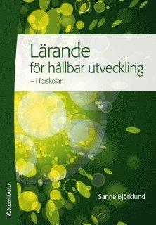 bokomslag Lärande för hållbar utveckling - i förskolan