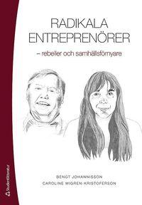 bokomslag Radikala entreprenörer : rebeller och samhällsförnyare