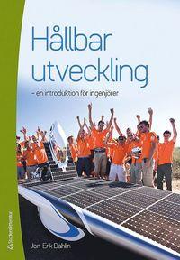 bokomslag Hållbar utveckling : en introduktion för ingenjörer