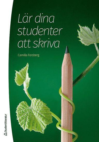 bokomslag Lär dina studenter att skriva