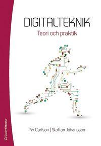 bokomslag Digitalteknik - Teori och praktik
