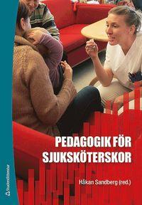 bokomslag Pedagogik för sjuksköterskor