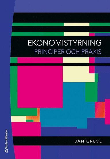 bokomslag Ekonomistyrning - Principer och praxis