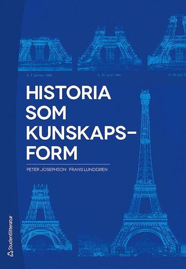 bokomslag Historia som kunskapsform
