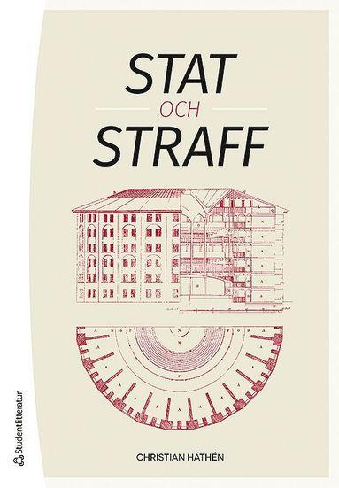 bokomslag Stat och straff : rättshistoriska perspektiv