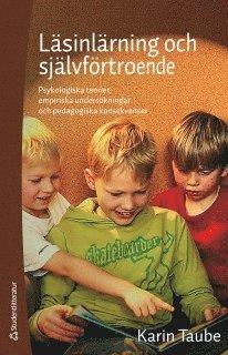 bokomslag Läsinlärning och självförtroende - Psykologiska teorier, empiriska undersökningar och pedagogiska konsekvenser