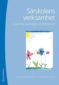 bokomslag Särskolans verksamhet : uppdrag, pedagogik och bemötande