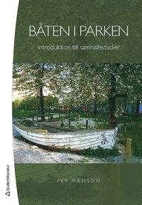 bokomslag Båten i parken : introduktion till samhällsstudier