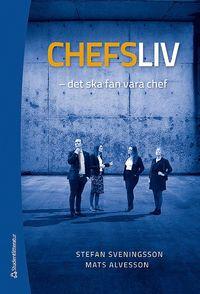 bokomslag Chefsliv - Det ska fan vara chef