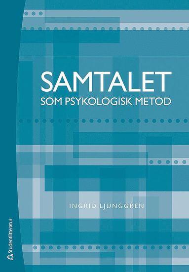 bokomslag Samtalet som psykologisk metod