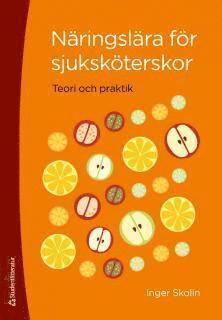 bokomslag Näringslära för sjuksköterskor : teori och praktik