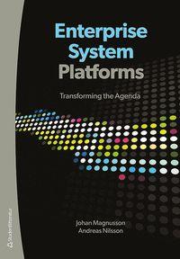 bokomslag Enterprise system platforms : transforming the agenda