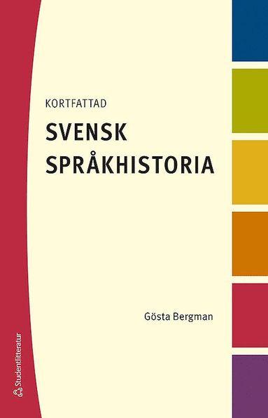 bokomslag Kortfattad svensk språkhistoria