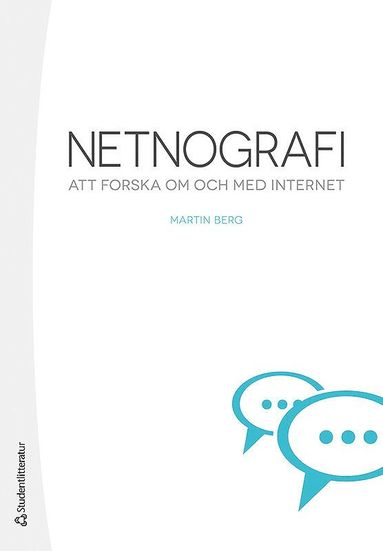 bokomslag Netnografi : att forska om och med internet