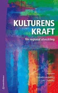 bokomslag Kulturens kraft för regional utveckling