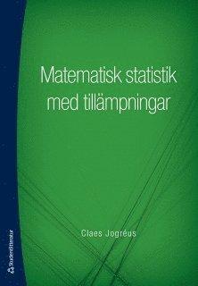 bokomslag Matematisk statistik med tillämpningar