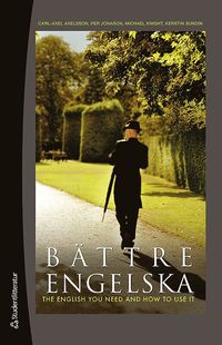 bokomslag Bättre engelska - The English You Need and How to Use it