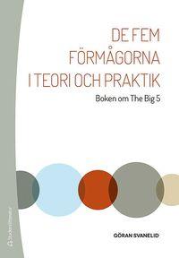 bokomslag De fem förmågorna i teori och praktik - Boken om The Big 5
