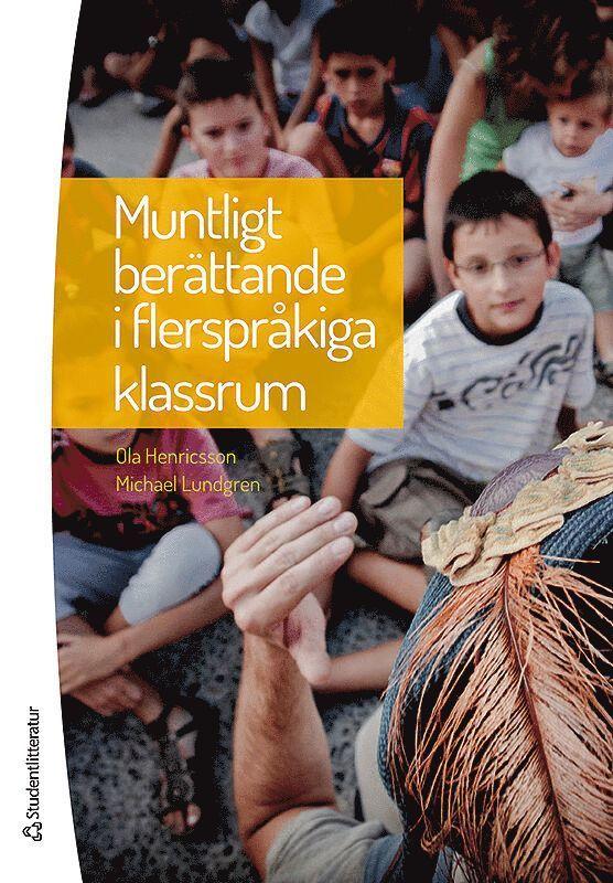 Muntligt berättande i flerspråkiga klassrum 1