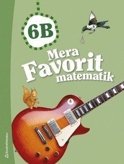 bokomslag Mera Favorit matematik 6B Elevpaket (Bok + digital produkt)