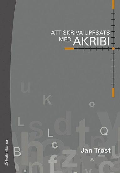 bokomslag Att skriva uppsats med akribi