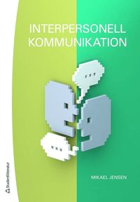 bokomslag Interpersonell kommunikation