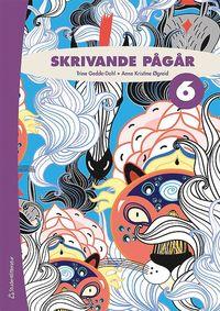 bokomslag Skrivande pågår 6 Elevpaket (Bok + digital produkt)