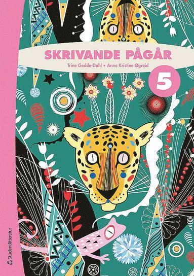 bokomslag Skrivande pågår 5 Elevpaket (Bok + digital produkt)